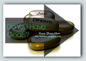 do you have goals