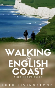 Walking the English Coast, a beginner's guid, author Ruth Livingstone